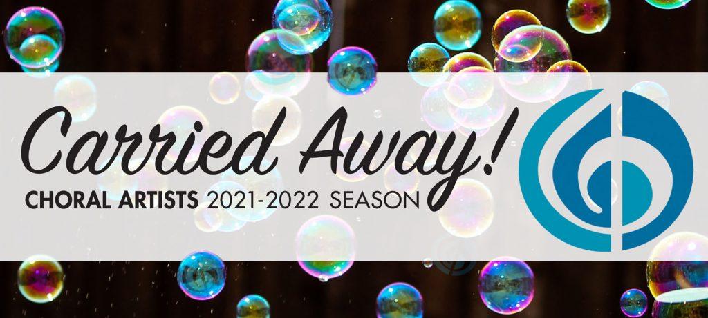 carried away 2021 2022 season